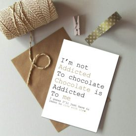 Card for chocolate lovers. Chocolate lover birthday card. Addicted to chocolate. Funny chocolate card. Chocolate addict