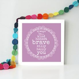 Inspirational framed art print. Colourful contemporary framed art print. Be brave print. Christmas gift idea. Office motivational art print