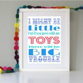 Retro child's bedroom playroom art print. I might be little, toys. Birthday Christmas Reward gift for boys. Stocking filler gift