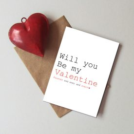 Will you be my Valentine card. Typographic Valentine's day card. Romantic Valentine's day card.